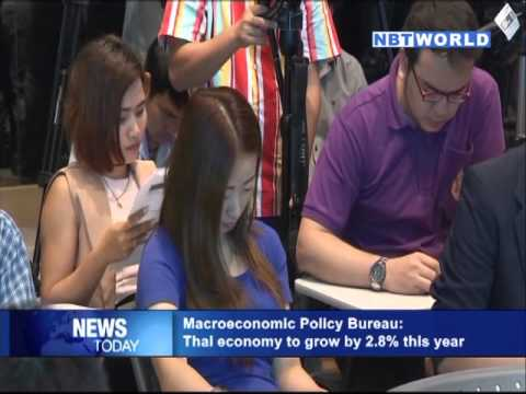 Macroeconomic Policy Bureau: Thai economy to grow by 2.8% this year