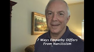 7 Ways Empathy Differs From Narcissism