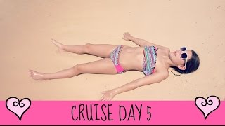 Cruise Day 5 | Sun Bathing in Paradise | Blood & Tears