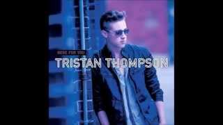 Burn Again  - Tristan Thompson (From the album, Here for You)