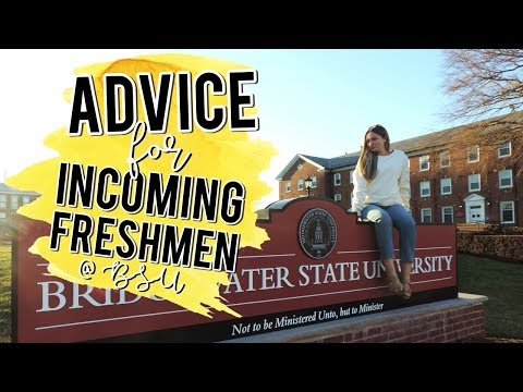 College Advice for Incoming Freshmen at Bridgewater State University