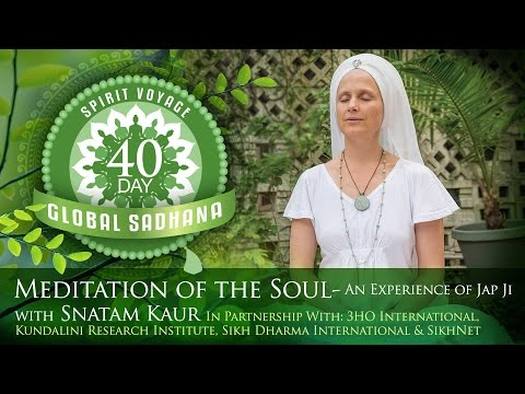 Spirit Voyage 40 Day Global Sadhana: Meditation of the Soul Full Practice Video