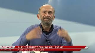 CHP-İYİ Parti ittifakında son durum. Konuk: Erdem Gül