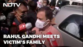 "Delhi News   ""I'm With Them"": Rahul Gandhi Meets Family Of Delhi Girl Allegedly Raped, Killed"