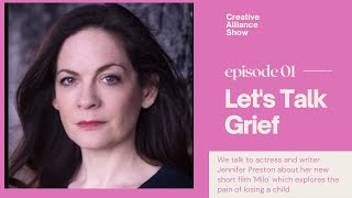 Dealing with grief / bereavement - A chat with Jennifer Preston about Milo - Short Film