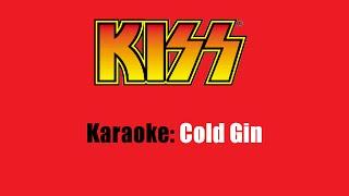 Karaoke: Kiss / Cold Gin