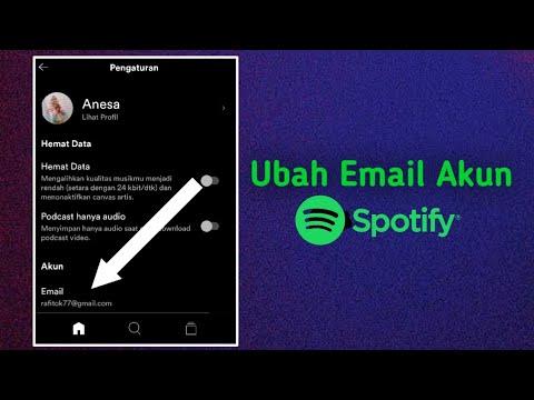 Cara Mengubah Alamat Email Akun Spotify Youtube