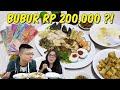 Bubur Ayam Rp 200.000  Worth It