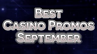 Best Online Casino Promotions To Play September 2016(All the best deposit and no deposit promotions going on at the online casinos this September. Click below for links to all the promos mentioned. Here are the ..., 2016-09-14T22:24:43.000Z)