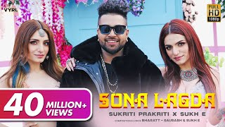 Sona Lagda (Official Video) Sukriti, Prakriti, Sukhe | Bharatt-Saurabh | Satti Dhillon | New Song