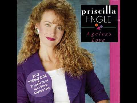 Priscilla Engle - Ageless Love - 12 Don't Dance