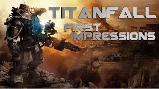 Titanfall PC - First Impressions & Gameplay