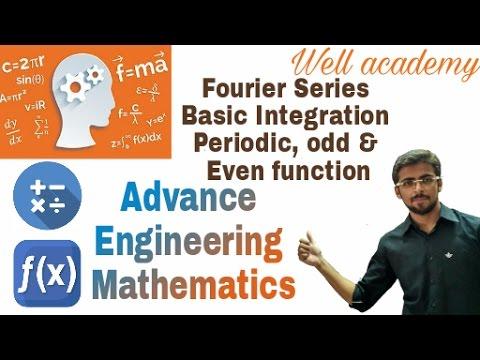 Fourier Series #1 | Basic Integration | Periodic, Odd & Even Function | AEM | GTU (Eng-Hindi)