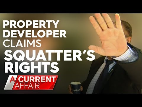 Developer awarded family home under 'squatter's rights' | A Current Affair