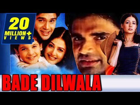 Bade Dilwala (1999) Full Hindi Movie | Sunil Shetty, Priya Gill, Archana Puran Singh, Paresh Rawal