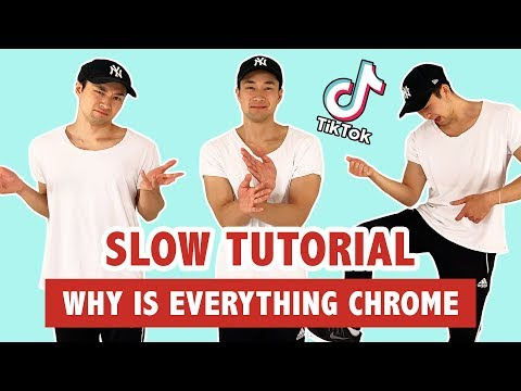 WHY IS EVERYTHING CHROME (TUTORIAL) | TIK TOK DANCE