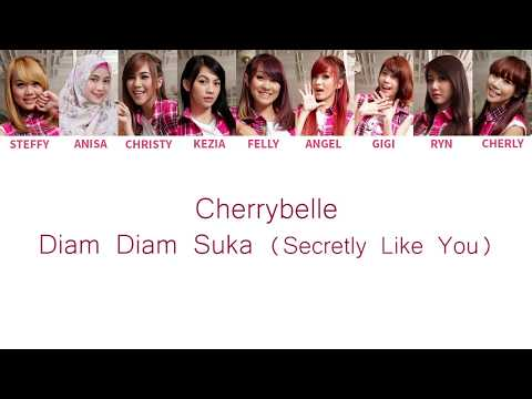 Cherrybelle - Diam Diam Suka ( Secretly Like You ) Lyrics [ Color Coded English / Indo ]