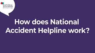 How does National Accident Helpline work?