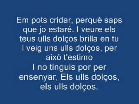 Melendi - Ulls dolços (Letra en catalán)