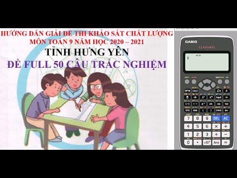 Hướng dẫn giải đề thi khảo sát chất lượng môn toán 9 tỉnh Hưng Yên năm học 2020   2021 (mã đề lẻ)