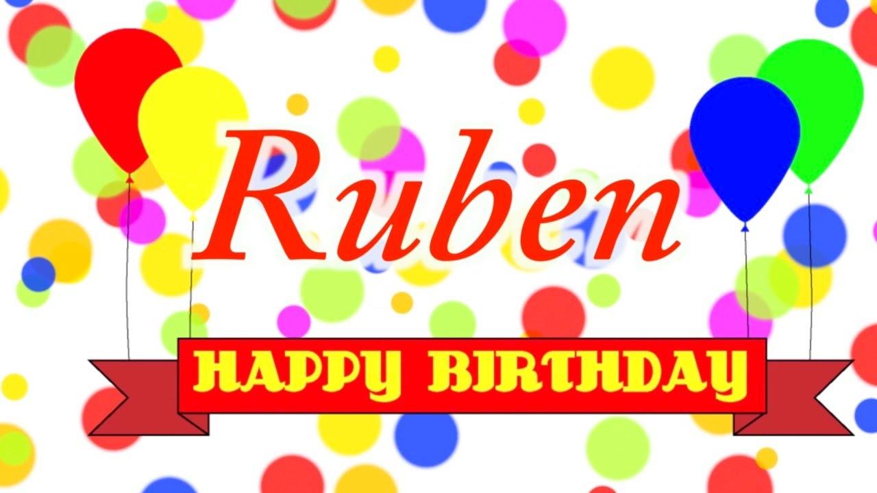 Happy Birthday Ruben Song Youtube