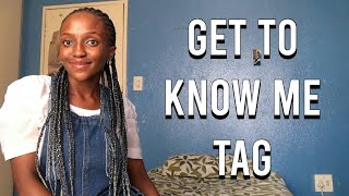 Get To Know Me Tag!  Lesi M   South African YouTuber