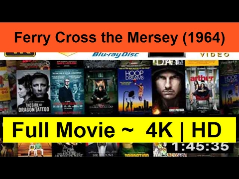 "Ferry-Cross-the-Mersey--1964--Full""On-Length-Online""-"