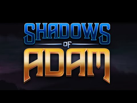 I've watched enough Hentai to see where this is going | Shadows of Adam