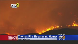 Thomas Fire Threatening Homes