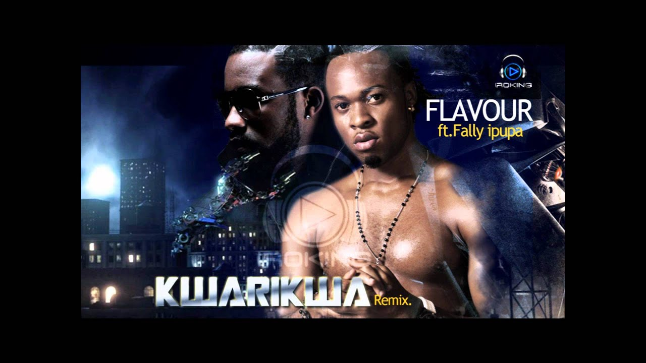 kwarikwa remix flavour ft fally ipupa mp3