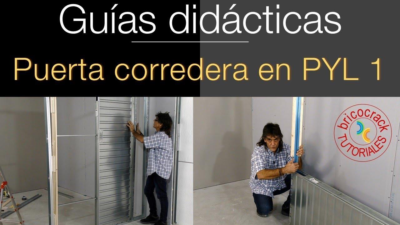 Instalar puerta corredera en un tabique de yeso laminado 1 for Instalar puerta corredera