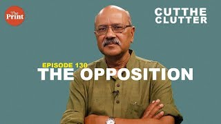 Entire opposition is like a burnt rope that has not lost its twists & turns | ep 132