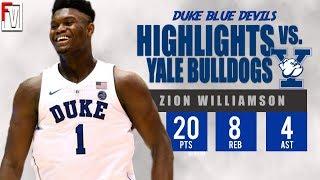 Zion Williamson Duke vs Yale - Highlights | 12.8.18 | 20 Pts, 8 Rebs, 4 Assist!