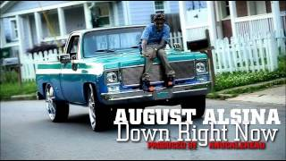 August Alsina - Down Right Now (Prod. By KnuckleHead)