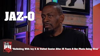 Jaz-O - Relinking With Jay Z At United Center After 15 Years \u0026 Our Photo Going Viral (247HH EXCL)