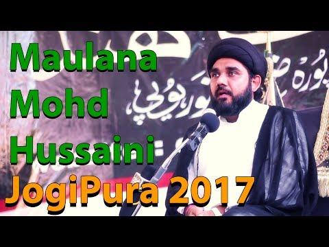 Jogipura Majlis 2017 Allama Mohammad Hussaini MuzaffarNagar | Islahi Bayaan | मौलाना मोहम्मद हुसैनी