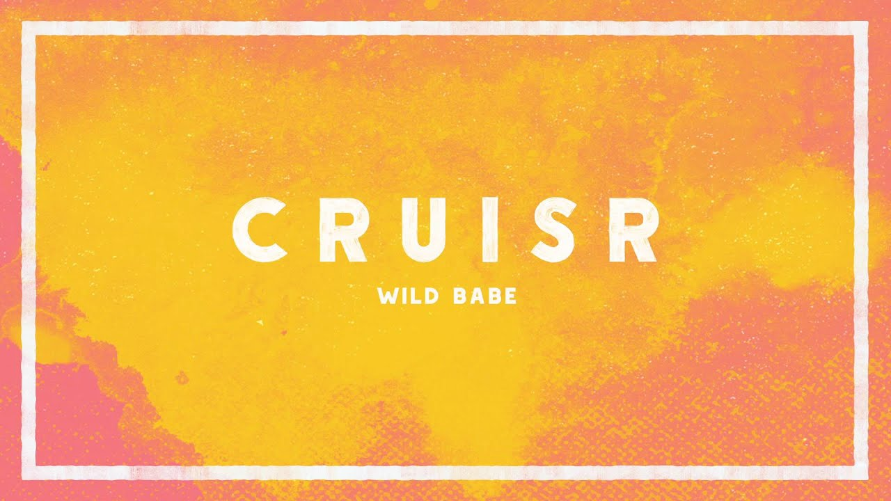 cruisr-wild-babe-audio-cruisr
