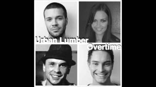 Urban Lumber - Overtime (official Audio)