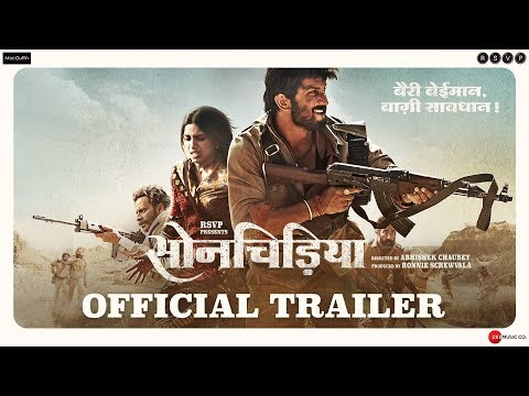 Sonchiriya  Official Trailer