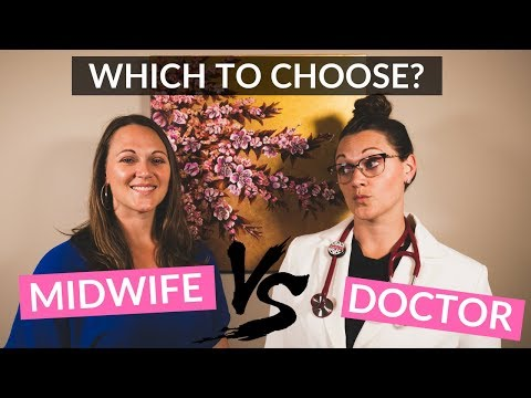 Midwife or Doctor Which is right for you?