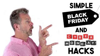 2019 A SIMPLE AMAZON BLACK FRIDAY AND CYBER MONDAY HACKS
