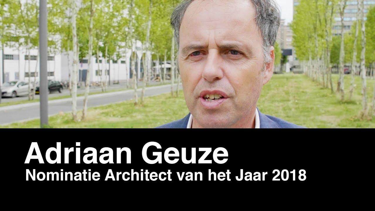 Architectenweb – Architect van het Jaar verkiezing 2018 – Adriaan Geuze