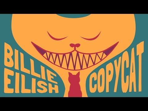 Billie Eilish - COPYCAT (Animated Lyrics)