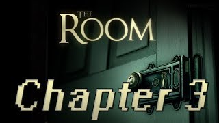 The Room [BLIND STREAM/WALKTHROUGH/PC GAMEPLAY] - Chapter 3