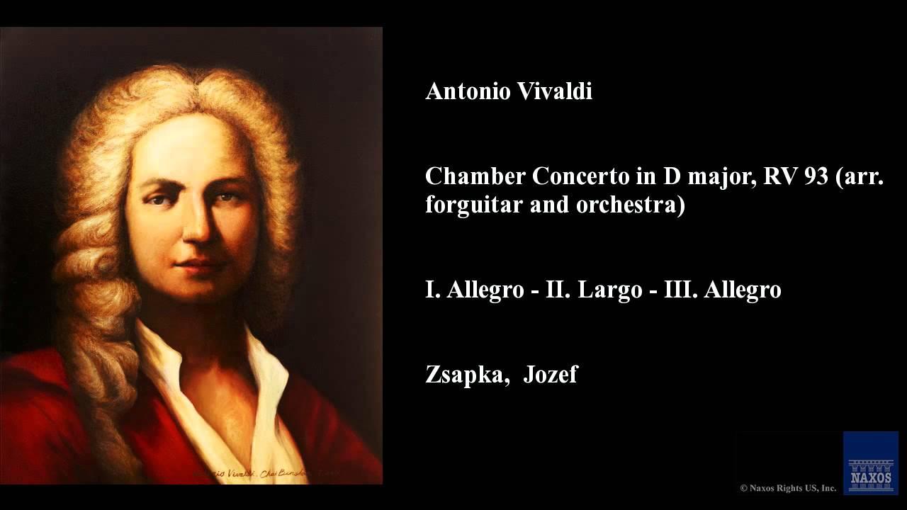 Antonio Vivaldi, Chamber Concerto in D major, RV 93 (arr  for guitar and  orchestra)