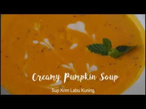 Creamy Pumpkin Soup Recipe Resep Membuat Sup Krim Labu Kuning Youtube