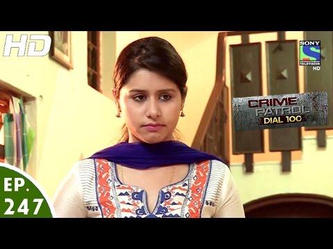 Crime Patrol Dial 100 - क्राइम पेट्रोल - Jagrata - Episode 247 - 27th September, 2016