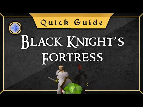 [Quick Guide] Black Knight's Fortress
