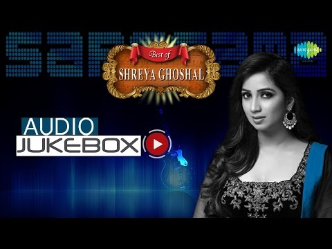 Best of Shreya Ghoshal | Bengali Film Hits Audio Jukebox