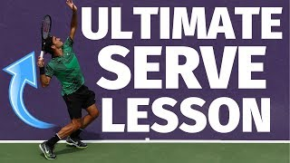 Ultimate Tennis Serve Lesson - How To Serve In Tennis